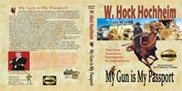 Cover of My Gun is My Passport by W. Hock Hochheim.